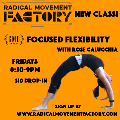 New Class! Focused Flexibility with Rose